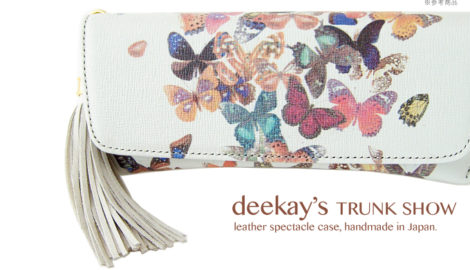 『deekay.s TRUNK SHOW / Leather Spectacle Cases, handmade in Japan』2016.10.21fri~10.30sun